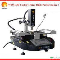 Best bga machine WDS-430 for Hp,dell ,SAMSUNG,Apple laptop motherboard repair station wholesale
