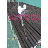 China Corrosion Resistant UNS N05500 Special Alloys For Clean Energy And Oceaneering on sale