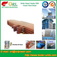 Buy cheap Boiler Unit CFB Boiler Superheater Platen Superheater High Heating Efficiency from wholesalers