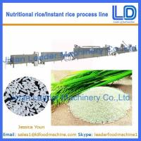 Best Instant Rice/Nutritional Rice Food Process line/machinery wholesale