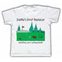 China Daddy's divot replacer Funny Toddler T-shirt on sale